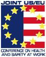 Joint US/EU Conference on Health and Safety at Work